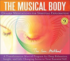 The Musical Body : Chakra Meditations for Spiritual Exploration - David Ison