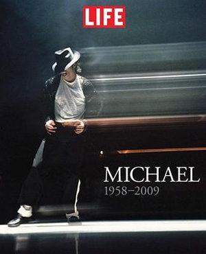 Michael 1958-2009 - Life Magazine