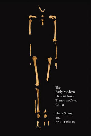 The Early Modern Human from Tianyuan Cave, China - Hong Shang