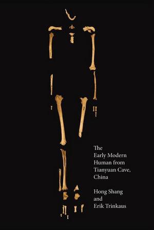 The Early Modern Human from Tianyuan Cave, China - Hong Shang