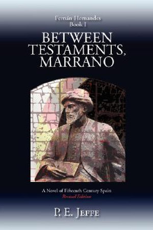 Between Testaments, Marrano P. E. Jeffe