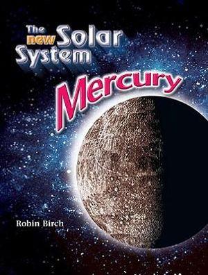 Booktopia - The New Solar System : Mercury, New Solar ...