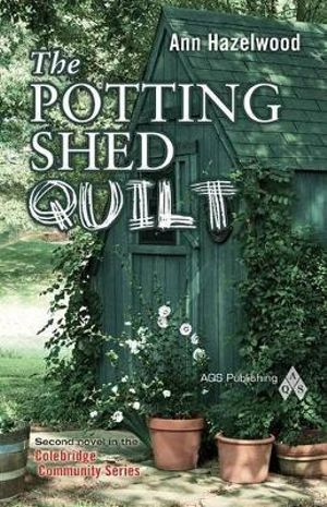 The Potting Shed Quilt - Ann Hazelwood