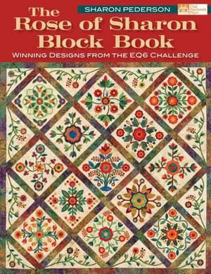 The Rose of Sharon Block Book - Sharon Pederson