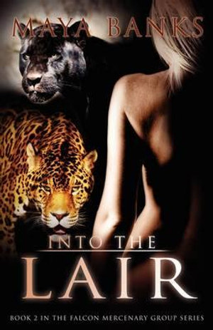 Into the Lair - Maya Banks