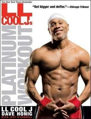 LL Cool J's Platinum Workout: Sculpt Your Best Body Ever with Hollywood's Fittest Star L.L. Cool J, Dave Honig and Jeff O'Connell