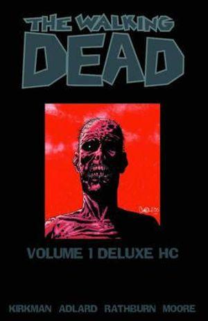The Walking Dead Omnibus : Volume 1 Deluxe HC - Charlie Adlard