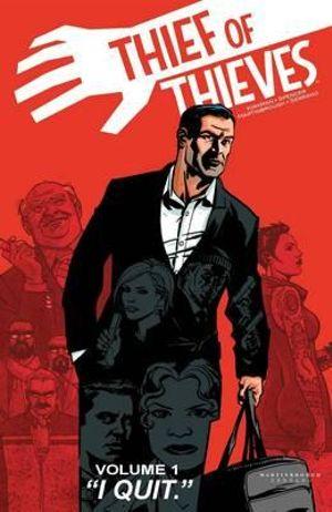 Thief of Thieves : Volume 1 - Nick Spencer