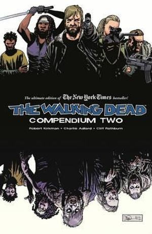 The Walking Dead : Compendium 2 : Walking Dead (Paperback) - Charlie Adlard