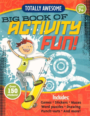 Totally Awesome Big Book of Activity Fun! : Big Book of Activity Fun - Gary Koltookian
