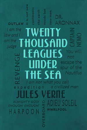 Twenty Thousand Leagues Under the Sea : Word Cloud Classics - Jules Verne