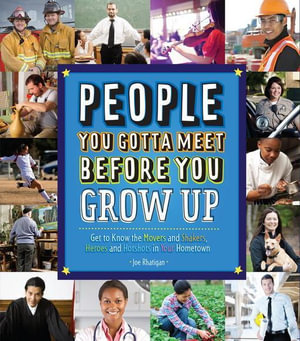 People You Gotta Meet Before You Grow Up - Joe Rhatigan