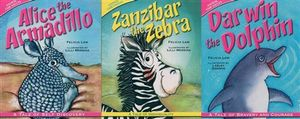 Alice the Armadillo, Darwin The Dolphin, Zanzibar The Zebra : 3 pack : A Tale of Self Discovery, A Tale of Bravery and Courage, A Tale of Individuality - Felicia Law