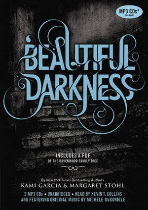 Beautiful Darkness : Beautiful Creatures - Kami Garcia