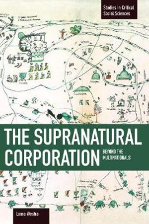 The Supranational Corporation : Beyond the Multinationals - Laura Westra