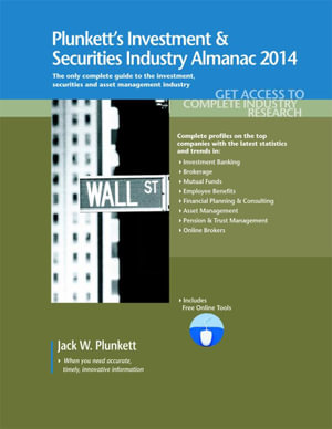 Plunkett's Investment & Securities Industry Almanac 2014 - Jack W. Plunkett