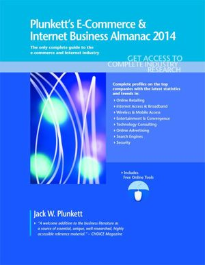 Plunkett's E-Commerce & Internet Business Almanac 2014 - Jack W. Plunkett