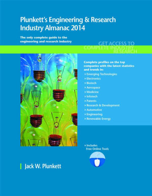 Plunkett's Engineering & Research Industry Almanac 2014 - Jack W. Plunkett