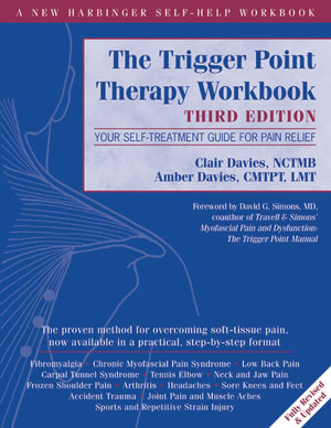 Trigger Point Therapy Workbook : Your Self-Treatment Guide for Pain Relief - Clair Davies