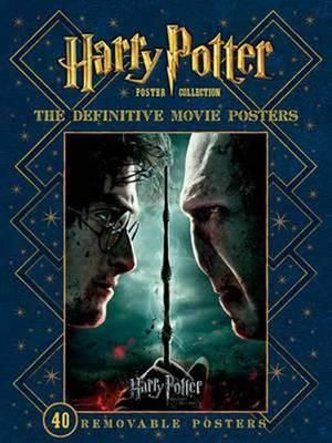 Harry Potter Definitive Movie Posters : Harry Potter Poster Collection - Warner Bros. Entertainment