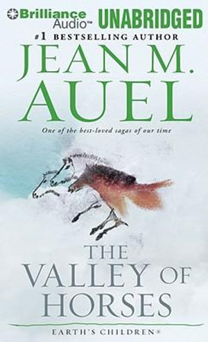 Valley of the Horses : Earth's Children (Audio) - Jean M. Auel
