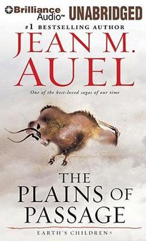 The Plains of Passage : Earth's Children (Audio) - Jean M Auel
