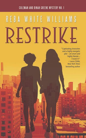 Restrike : Coleman and Dinah Greene Mystery No. 1 - Reba White Williams