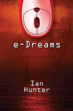 e-Dreams - Ian Hunter