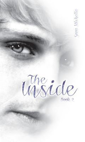 The Inside : Book 2 - Sara Michelle