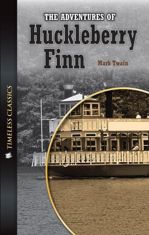 Timeless Classics Low Level : Adv. Huck Finn - Mark Twain