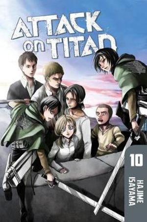 Attack on Titan : Book 10 - Hajime Isayama