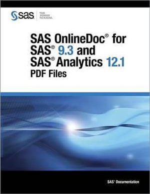 SAS Onlinedoc for SAS 9.3 and SAS Analytics 12.1 : PDF Files - Sas Institute