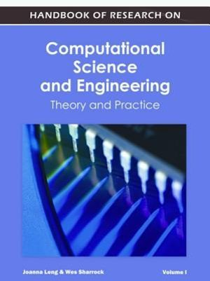 Handbook of Research on Computational Science and Engineering : Theory and Practice (2 Vol) - J. Leng