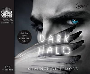 Dark Halo : Angel Eyes Trilogy - Shannon Dittemore