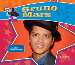 Bruno Mars : Popular Singer & Songwriter - Sarah Tieck