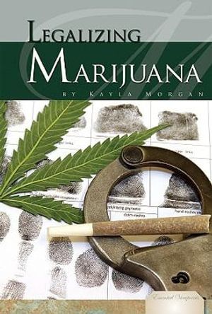 Legalizing-Marijuana-By-Kayla-Morgan-NEW