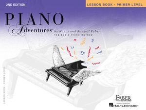Faber Piano Adventures Lesson Book Primer Level 2nd Edition Piano Book : Lesson Book - Primer Level - Nancy Faber