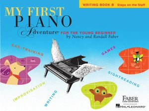 Faber Nancy & Randall My First Piano Adventure Writing Book B Piano Bk : My First Piano Adventure - Writing Book B - Nancy Faber