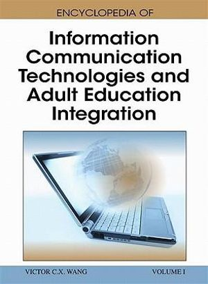 Encyclopedia of Information Communication Technologies and Adult Education Integration (3 vol) - IGI Global