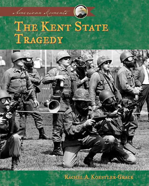 Kent State Tragedy eBook - Rachel A. Koestler-Grack