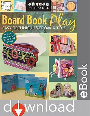 Board Book Play : Easy Techniques from A to Z - Jan Mollet Evans