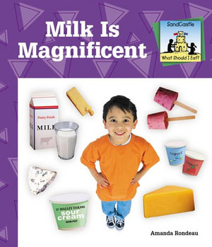 Milk Is Magnificent - Amanda Rondeau