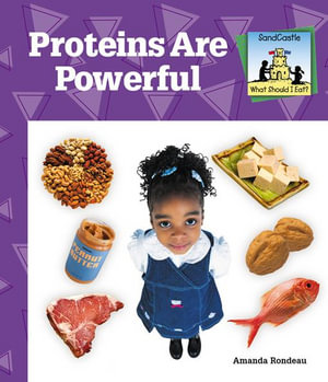 Proteins Are Powerful - Amanda Rondeau