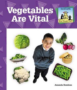 Vegetables Are Vital - Amanda Rondeau