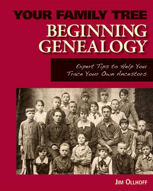 Beginning Genealogy - Jim Ollhoff