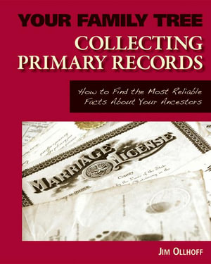 Collecting Primary Records eBook - Jim Ollhoff