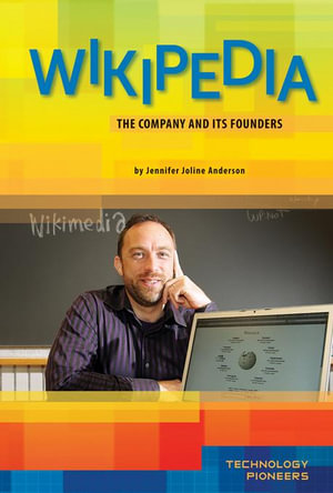 Wikipedia : The Company and Its Founders eBook: The Company and Its Founders eBook - Jennifer Joline Anderson