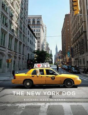 The New York Dog - Rachael Hale McKenna
