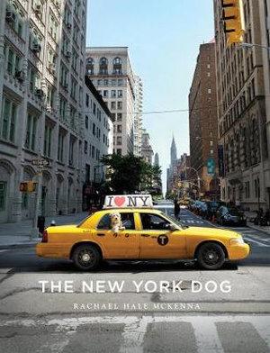 The New York Dog - Rachael Hale McKenna