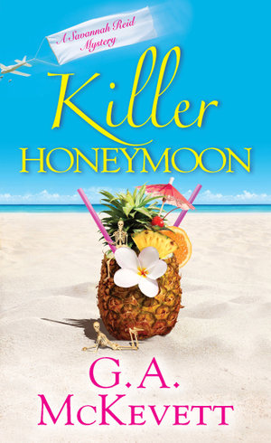 Killer Honeymoon - G. A. McKevett